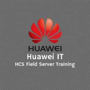 Huawei IT HCS Field Server Training