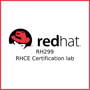 RH299 RHCE Certification lab